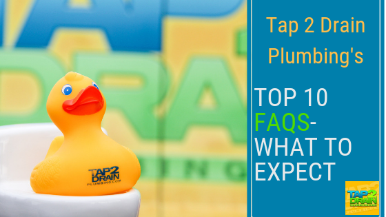 The Top 10 Questions You Ask Tap 2 Drain Plumbing